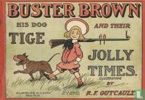 Buster Brown, his dog Tige and their Jolly Times