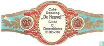 """Café-Dancing """"De Heuvel"""" Gilze C. Doorakkers 01605-316"""