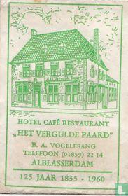 """Hotel Café Restaurant """"Het Vergulde Paard"""""""