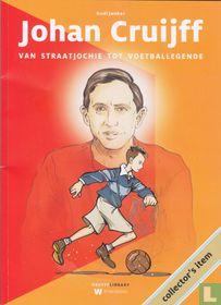 Johan Cruijff - Van straatjochie tot voetballegende