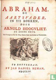 Abraham de Aartsvader in XII boeken