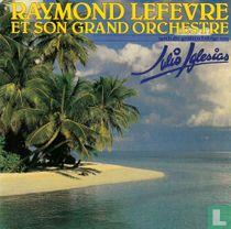 Raymond Lefevre et son grand orchestre spielt die grössten erfolge von Julio Iglesias
