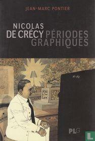 Nicolas de Crécy - Périodes graphiques