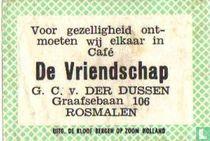 Café De Vriendschap - G.C. van der Dussen