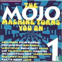 The Mojo Machine Turns You On 1