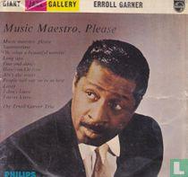 Music Maestro, Please