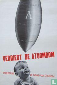 Verbiedt de Atoombom, 1950