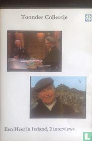 Een heer in Ierland, 2 interviews