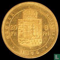 Hongarije 8 forint / 20 francs 1876