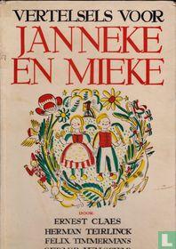 Vertelsels voor Janneke en Mieke