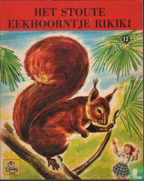 Het stoute eekhoorntje Rikiki