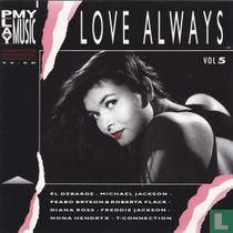Play My Music - Love Always - Vol 5