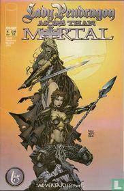 Lady Pendragon / More Than Mortal 1