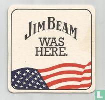 Jim Beam was here