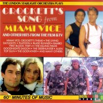 Crockett's Song from Miami Vice and Other Hits from the Film & TV