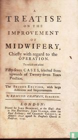 A Treatise on the Improvement of Midwifery
