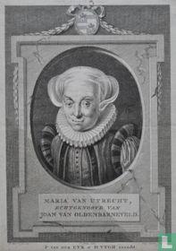 MARIA VAN UTRECHT, ECHTGENOOTE VAN JOAN VAN OLDENBARNEVELD.