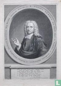 DANIEL GERDES S.S. Theol. Doct. et Professor in Academis Duisburgensi, et Groning-Omlandiea, Societatis scientiarum Reg. Berolin. membrum. Aetat. XL. mo.