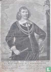 Pieter Florisz. Vice Admiaal van Holland en West Friesland in't Noorderquartier