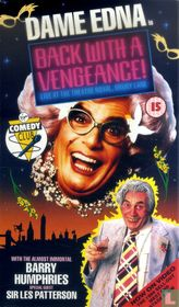 Dame Edna is Back with a Vengeance
