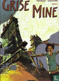 Grise mine