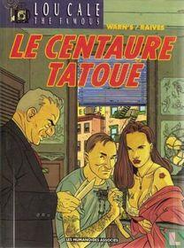 Le centaure tatoué