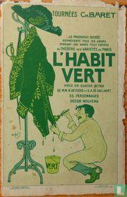 L'HABIT VERT. Tournées Ch.Baret