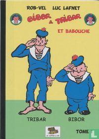 Bibor & Tribar et Babouche
