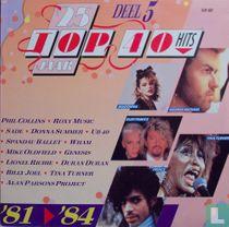 25 Jaar Top 40 Hits 5 : 1981-1984
