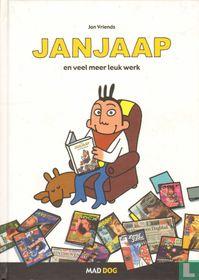 Janjaap en veel meer leuk werk