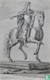 FIGURE EQUESTRE DE LOUIS XIV. que la Ville de Paris a elevée dans la Place de Louis le Grand en 1699