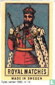 Royal matches