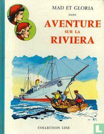 Aventure sur la Rivièra