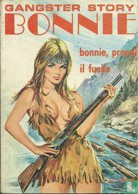 Bonnie, prendi il fucile