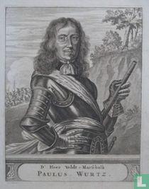 D' HEER veldt-Marschalk PAULUS WURTZ.