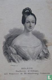 HÉLÈNE Duchesse d'Orléans, née Princesse de Meckklenbourg-Schwerin.