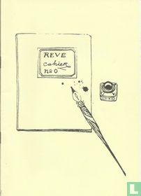 Reve Cahier 0