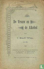 De vrouw en de alcohol