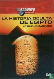 La Historia Oculto de Egipto