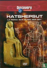 Hatshepsut: La Reina que quiso ser Rey