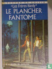"""""""Les frères Hardy"""" - Le plancher fantôme."""