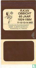 R.K.V.V. Obbricht - 60 jaar - 1924-1984