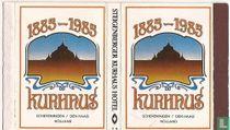 1885 - 1985 Kurhaus