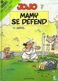 Mamy se défend