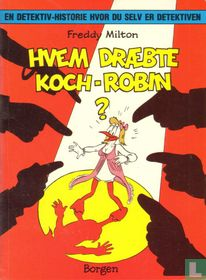 Hvem Draebte Koch-Robin?