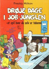 Drøje Dage i job- Junglen -et spil hvor du selv er taberen