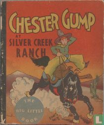 Chester Gump at Silver Creek Ranch