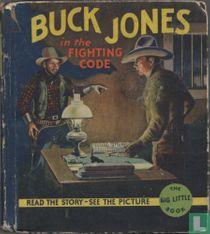 Buck Jones in the Fighting Code