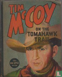 Tim McCoy on the Tomahawk Trail