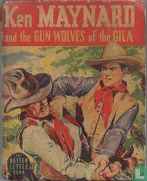 Ken Maynard and the Gun Wolves of the Gila